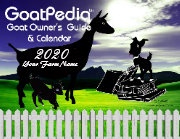 A MUST Have goat  guide and calendar for goat owners- GoatPedia Goat Owner's Guide and Calendar